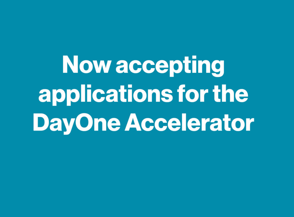 DayOne Accelerator candidatures sont ouvertes
